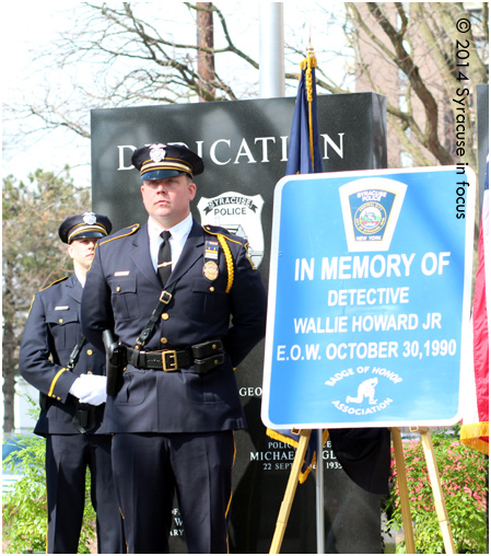Detective Wallie Howard, Jr. was the last member of the Syracuse Police Department to be killed in the line of duty (1990).